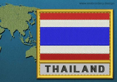 This Flag of Thailand Text with a Gold border design was digitized and embroidered by www.embroidery.design.