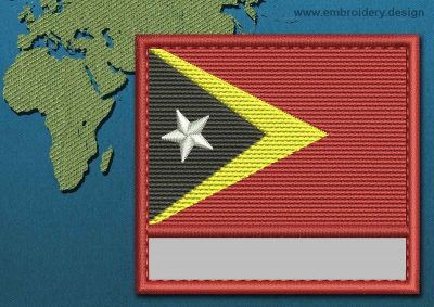 This Flag of Timor-Leste Customizable Text  with a Colour Coded border design was digitized and embroidered by www.embroidery.design.