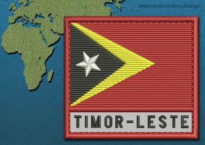 This Flag of Timor-Leste Text with a Colour Coded border design was digitized and embroidered by www.embroidery.design.