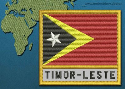 This Flag of Timor-Leste Text with a Gold border design was digitized and embroidered by www.embroidery.design.
