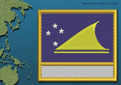 This Flag of Tokelau Customizable Text  with a Gold border design was digitized and embroidered by www.embroidery.design.
