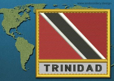 This Flag of Trinidad and Tobago Text with a Gold border design was digitized and embroidered by www.embroidery.design.