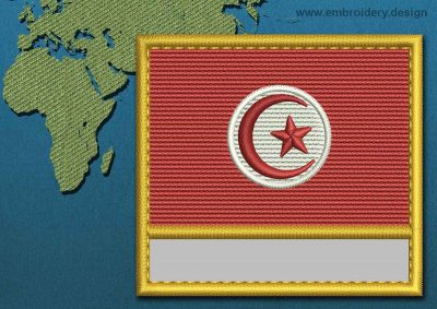 This Flag of Tunisia Customizable Text  with a Gold border design was digitized and embroidered by www.embroidery.design.