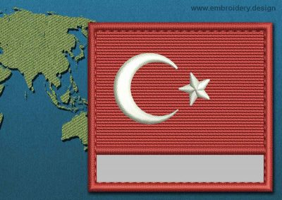 This Flag of Turkey Customizable Text  with a Colour Coded border design was digitized and embroidered by www.embroidery.design.