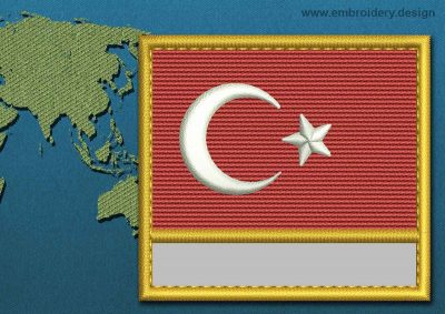 This Flag of Turkey Customizable Text  with a Gold border design was digitized and embroidered by www.embroidery.design.