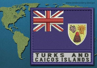 This Flag of Turks and Caicos Islands Text with a Colour Coded border design was digitized and embroidered by www.embroidery.design.