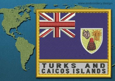 This Flag of Turks and Caicos Islands Text with a Gold border design was digitized and embroidered by www.embroidery.design.