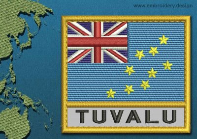 This Flag of Tuvalu Text with a Gold border design was digitized and embroidered by www.embroidery.design.