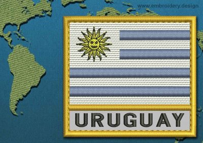 This Flag of Uruguay Text with a Gold border design was digitized and embroidered by www.embroidery.design.