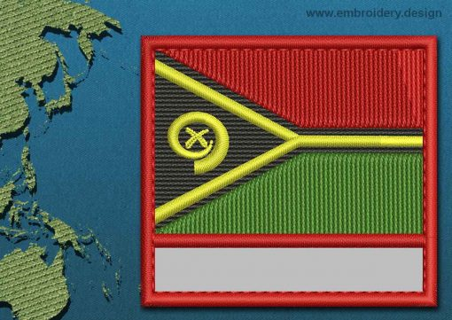 This Flag of Vanuatu Customizable Text  with a Colour Coded border design was digitized and embroidered by www.embroidery.design.
