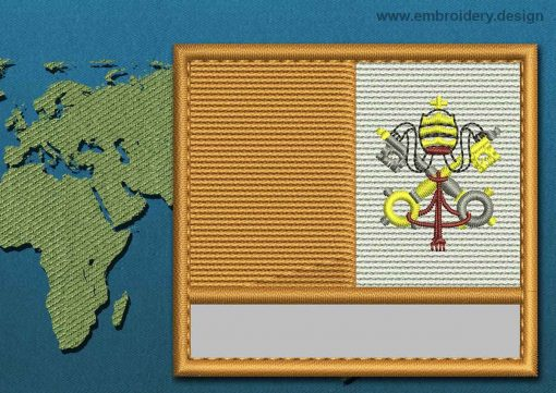 This Flag of Vatican Customizable Text  with a Colour Coded border design was digitized and embroidered by www.embroidery.design.