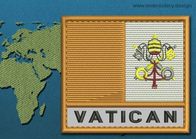 This Flag of Vatican Text with a Colour Coded border design was digitized and embroidered by www.embroidery.design.