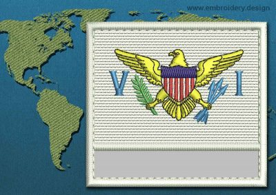 This Flag of Virgin Islands (US) Customizable Text  with a Colour Coded border design was digitized and embroidered by www.embroidery.design.