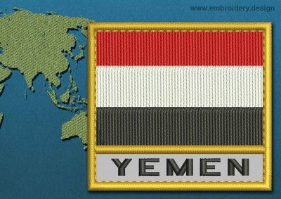 This Flag of Yemen Text with a Gold border design was digitized and embroidered by www.embroidery.design.