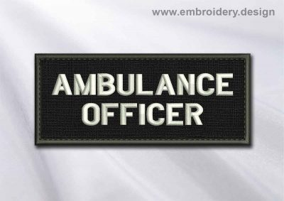 This Medical Patch Ambulance officer in rectangle with borders design was digitized and embroidered by www.embroidery.design.