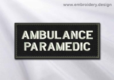 This Medical Patch Ambulance paramedic in rectangle with borders design was digitized and embroidered by www.embroidery.design.