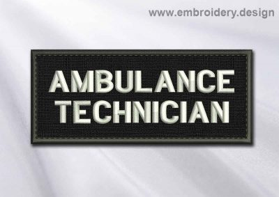 This Medical Patch Ambulance Technician in rectangle with borders design was digitized and embroidered by www.embroidery.design.
