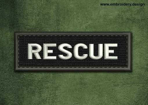 This Military, Security Patch Rescue design was digitized and embroidered by www.embroidery.design.